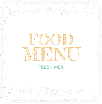 Food Menu - Fresh Mex