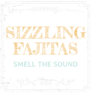 Sizzling Fajitas - Smell the Sound