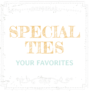 Specialties - Your Favorites